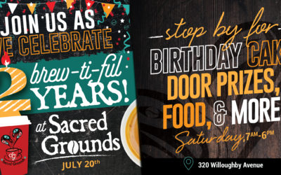 Sacred Grounds Celebrates 2 Brew-ti-ful Years!